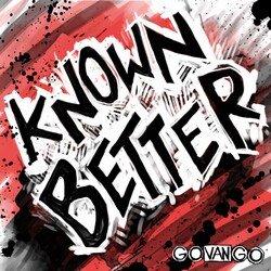 Go Van Go - Known Better