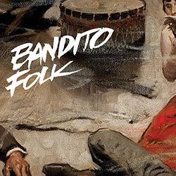 Bandito Folk - Mona Lisa