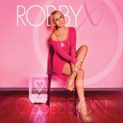 Robby X - Never Wanna Let You Go