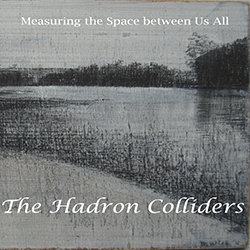 The Hadron Colliders - Shanghai Lights  - Internet Download