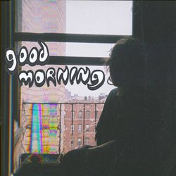 Good Morning - Once You Know