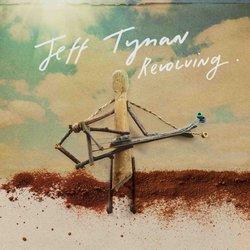 Jeff Tynan - Revolving Around Itself
