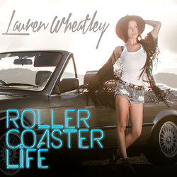 Lauren Wheatley - Rollercoaster Life - Internet Download