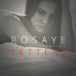 Rosaye - Letters