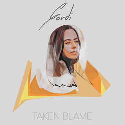 Gordi  - Taken Blame