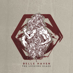 Belle Haven - The Looking Glass