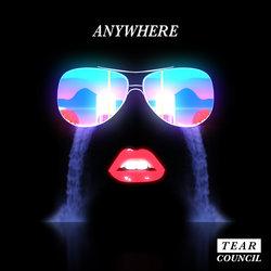 Tear Council - Anywhere
