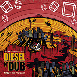 Declan Kelly presents Dieseln'Dub - King of The Mountain