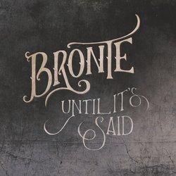 Bronte - Until It's Said - Internet Download