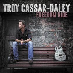 Troy Cassar-Daley - Freedom Ride
