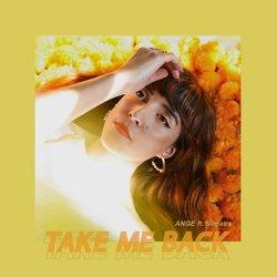 ANGE - Take Me Back (ft. Sumatra) - Internet Download