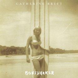Catherine Britt - Boneshaker