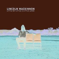 Lincoln MacKinnon - Hold Me Dear