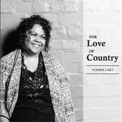 Vonda Last - For Love of Country