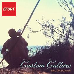 Efort - Custom Culture