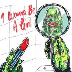 The Pinheads - I Wanna Be A Girl