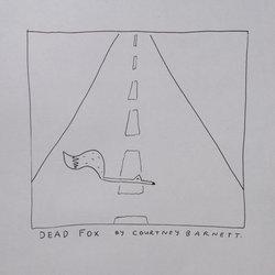 Courtney barnett - Dead Fox
