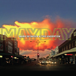Mark Seymour & The Undertow - Two Dollar Punter
