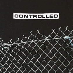 Controlled - Gripped by Fear