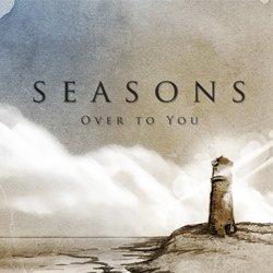 Seasons - Over to You