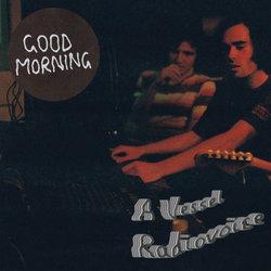 Good Morning - A Vessel