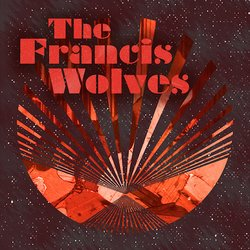 The Francis Wolves - Deep In The Ju Ju