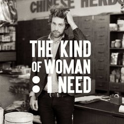 Kaurna Cronin - The Kind Of Woman I Need