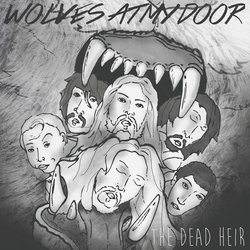 The Dead Heir - Wolves At My Door