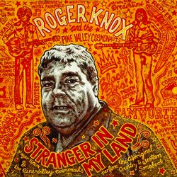 Roger Knox - Stranger In My Country