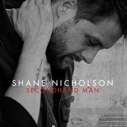 Shane Nicholson - Secondhand Man