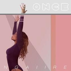 Ngaiire - Once - Radio Edit