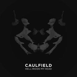 Caulfield  - Hell Inside My Head