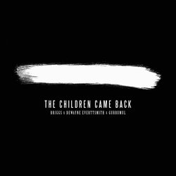 Briggs - The Children Came Back