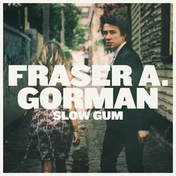 Fraser A. Gorman - Never Gonna Hold You (Like I Do) - Internet Download
