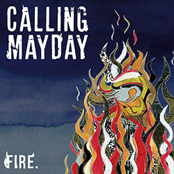 Calling Mayday - Fire