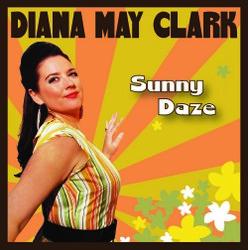 Diana May Clark - Sunny Daze