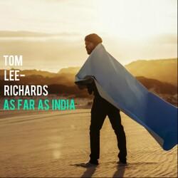 Tom Lee-Richards  - As Far As India