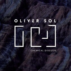 Oliver Sol - Chemical Disguise
