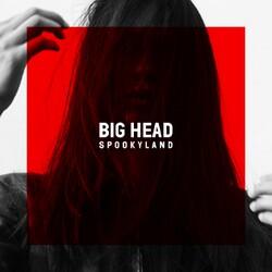Spookyland - Big Head - Internet Download