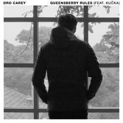 Dro Carey - Queensberry Rules (Feat. KUCKA)