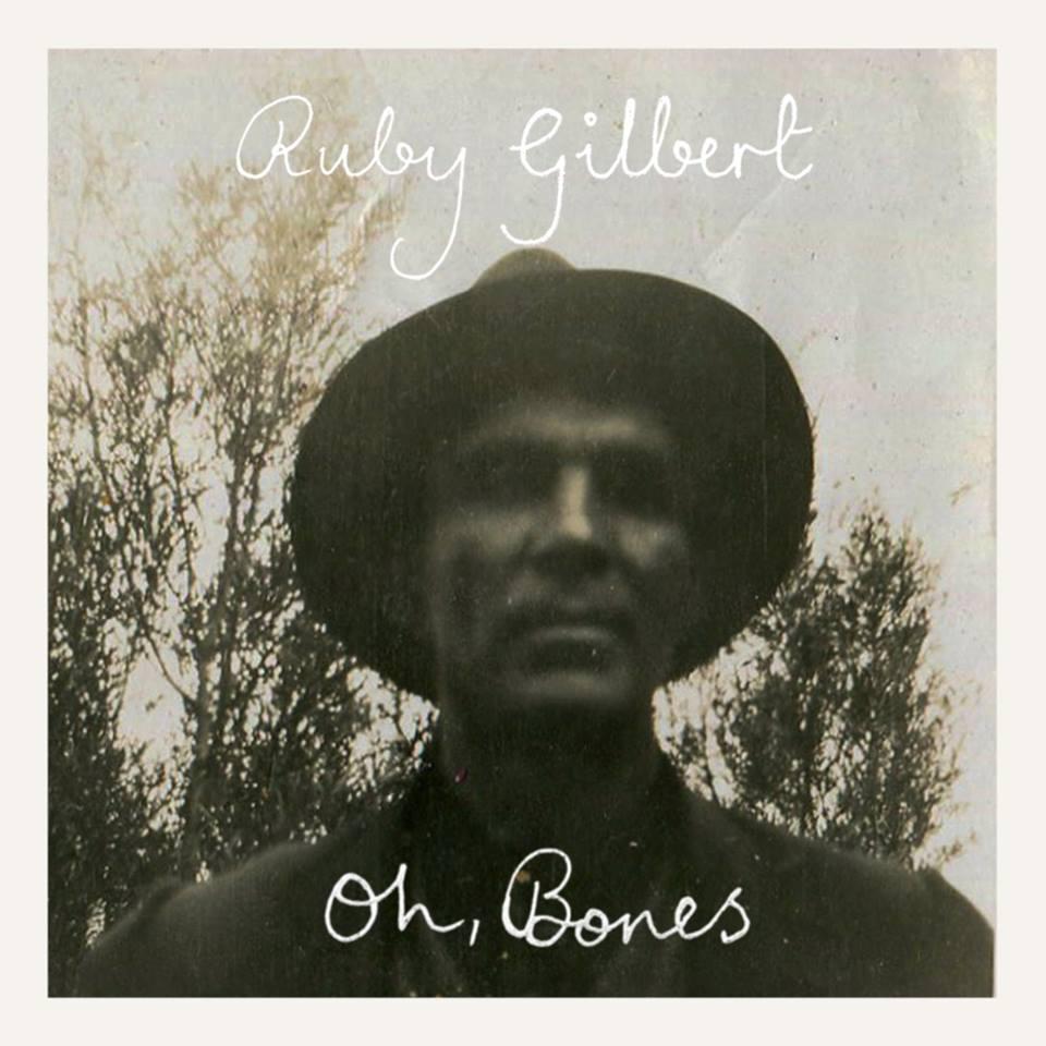 Ruby Gilbert - Oh, Bones