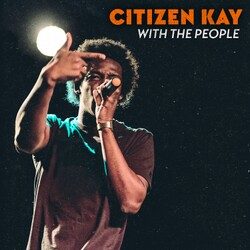 Citizen Kay - Life Gives You Lemons