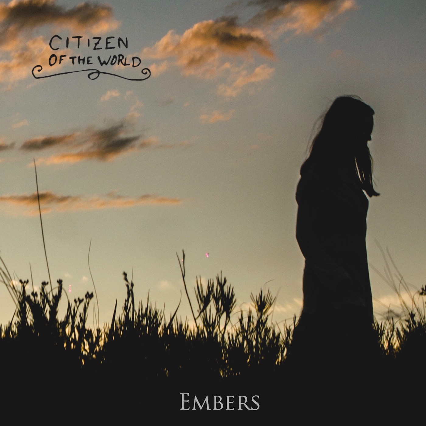 Citizen of the World - Embers