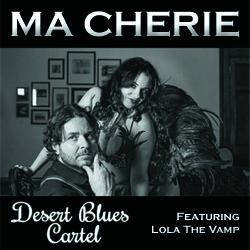 Desert Blues Cartel - Ma Cherie