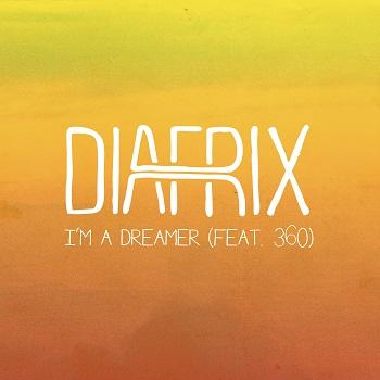 Diafrix - I'm A Dreamer