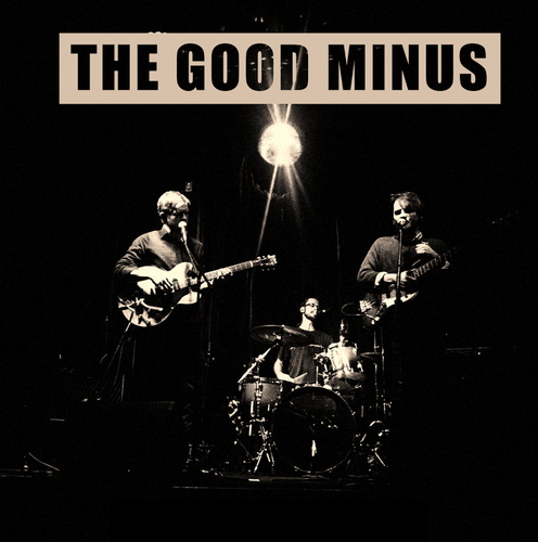The Good Minus - Laughing Full Steam
