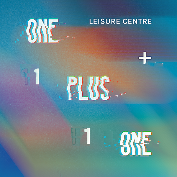 Leisure Centre - One Plus One