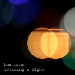 Ben Mason - Avoiding a Fight