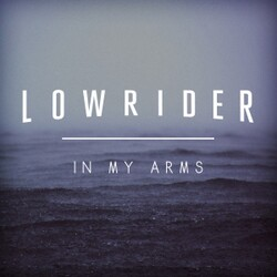 Lowrider - In My Arms