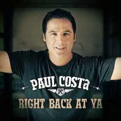 Paul Costa - Right Back At Ya